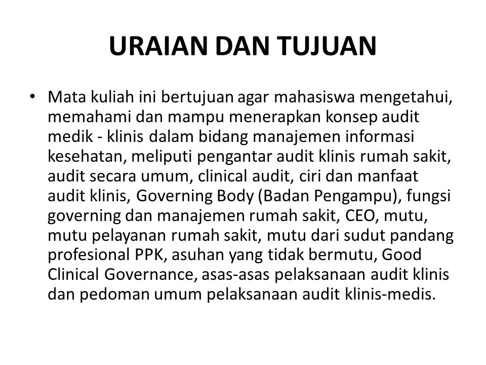 3-Apr-15SAMSI J: KLH AUDIT KLINIS (IEU)13 PEMILIK (= Badan hukum) Corporate Governance Hospital Management TRITUNGGAL: -Tiga tungku sejerangan (Sum).