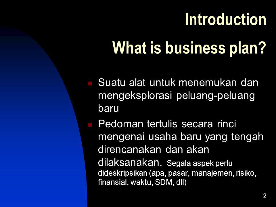 2 Introduction What is business plan.