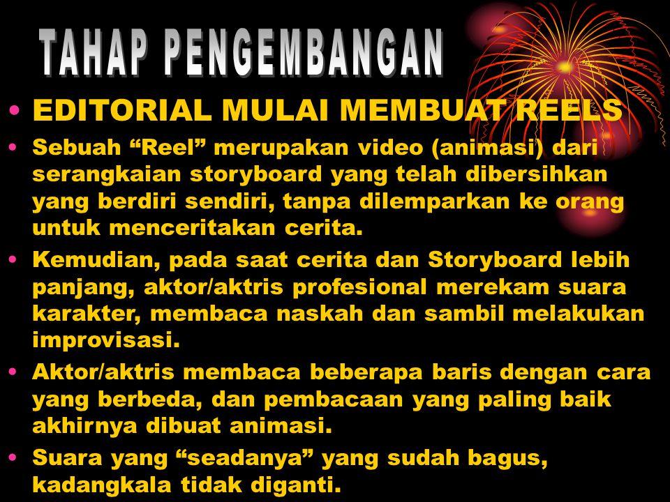 "EDITORIAL MULAI MEMBUAT REELS Sebuah ""Reel"" merupakan video (animasi) dari serangkaian storyboard yang telah dibersihkan yang berdiri sendiri, tanpa d"