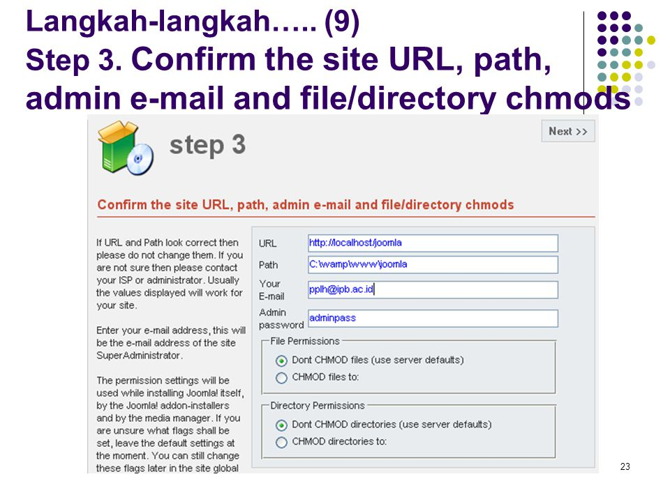 23 Langkah-langkah….. (9) Step 3.