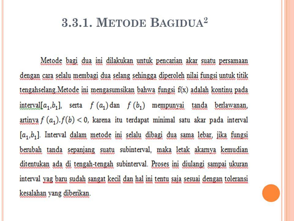 3.3.1. M ETODE B AGIDUA 2
