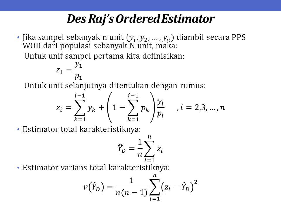 Latihan Sampel berukuran 3 diambil dari populasi sebanyak 10 unit secara PPS WOR.