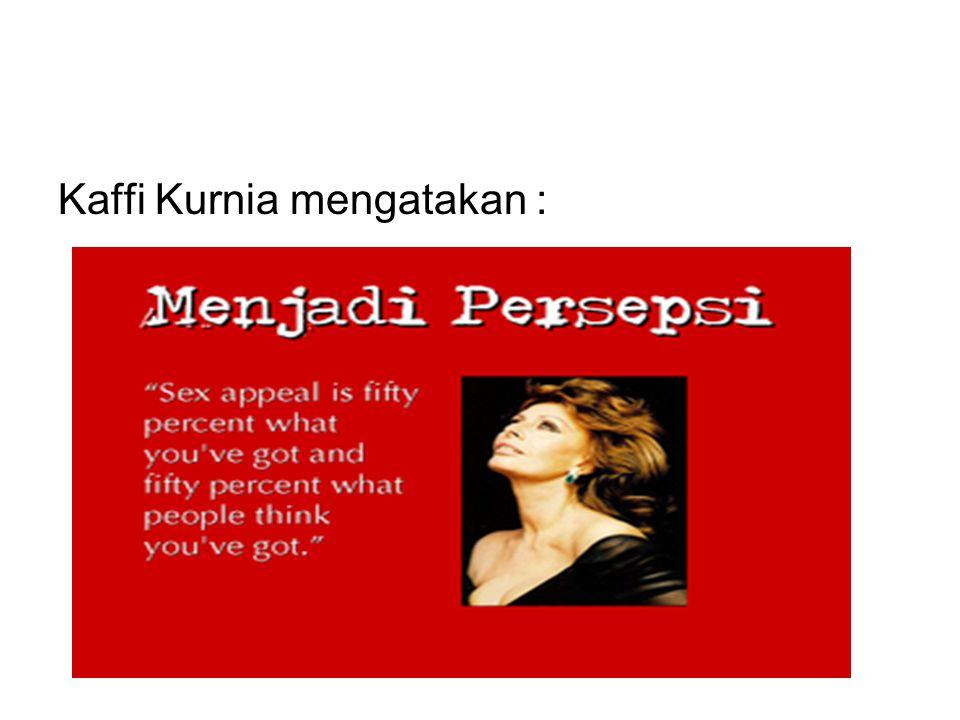 Kaffi Kurnia mengatakan :