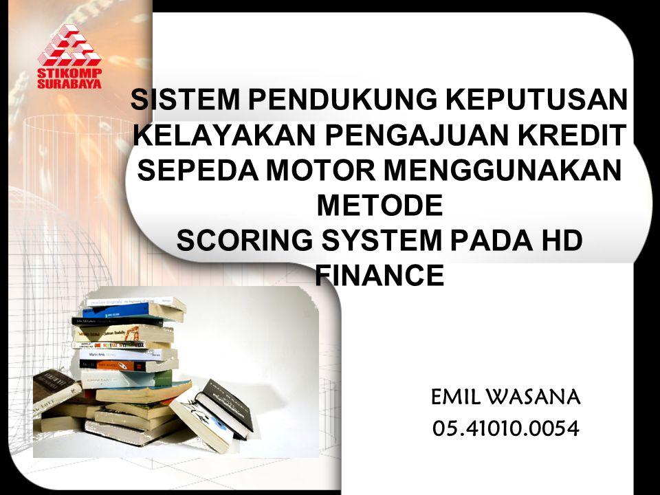 Latar Belakang Masalah High Distinction (HD) Finance adalah jaringan jasa pembiayaan sepeda motor yang manajemennya ditangani oleh PT.