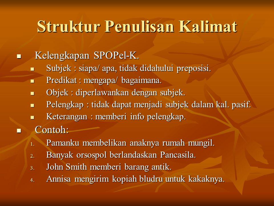 Struktur Penulisan Kalimat Kelengkapan SPOPel-K.Kelengkapan SPOPel-K.