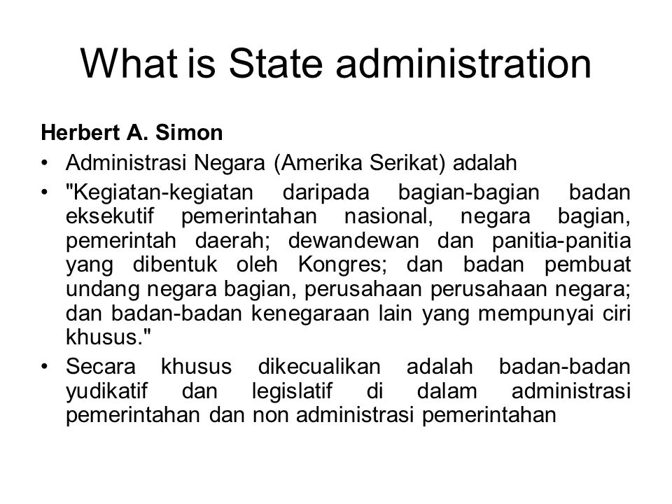 What is State administration Herbert A.