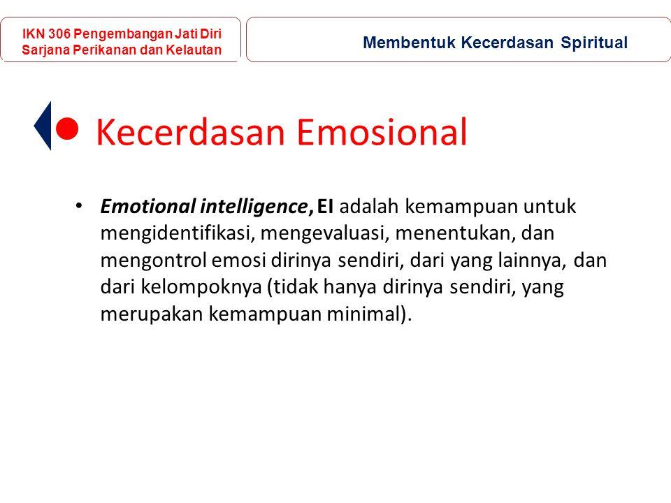 Kecerdasan Emosional Emotional intelligence, EI adalah kemampuan untuk mengidentifikasi, mengevaluasi, menentukan, dan mengontrol emosi dirinya sendiri, dari yang lainnya, dan dari kelompoknya (tidak hanya dirinya sendiri, yang merupakan kemampuan minimal).