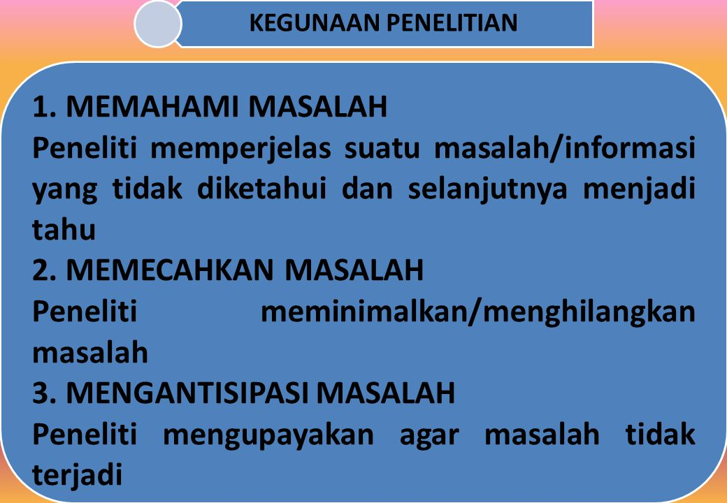 KEGUNAAN PENELITIAN 1.