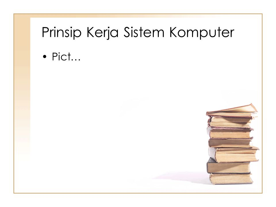 Prinsip Kerja Sistem Komputer Pict…