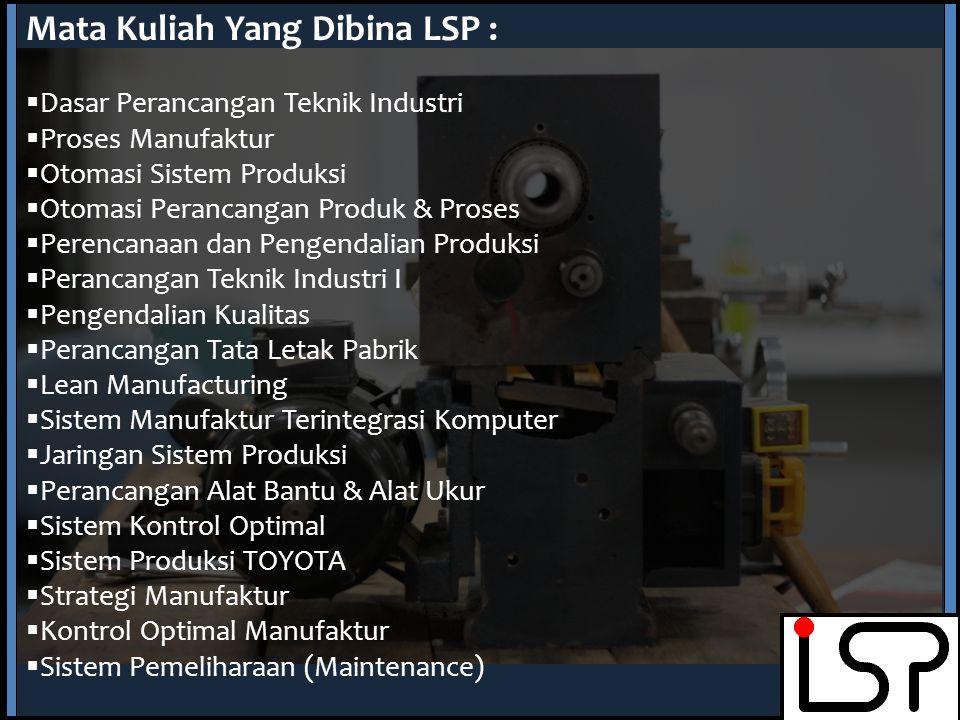 Pembelajaran Pembinaan Praktikum PTI I, Perancangan Tata Letak Pabrik, Otomasi Sistem Produksi, Dasar Perancangan Teknik Industri Penulisan hand-out/d