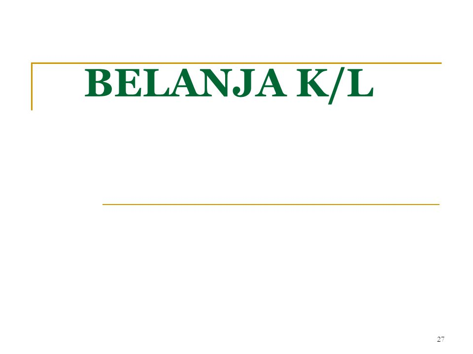 BELANJA K/L 27