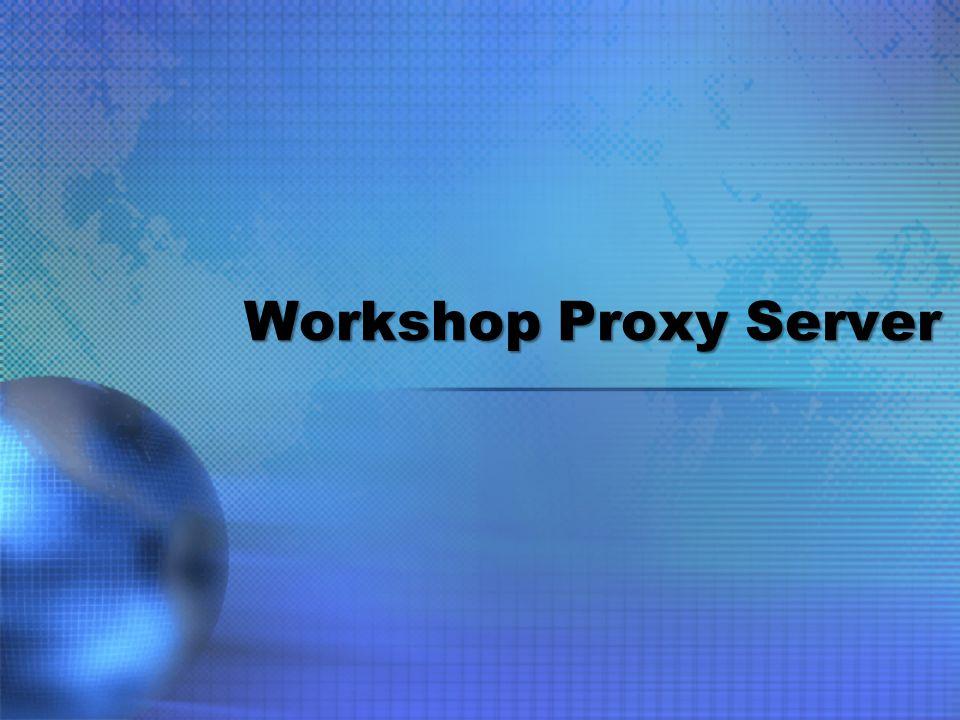 Workshop Proxy Server