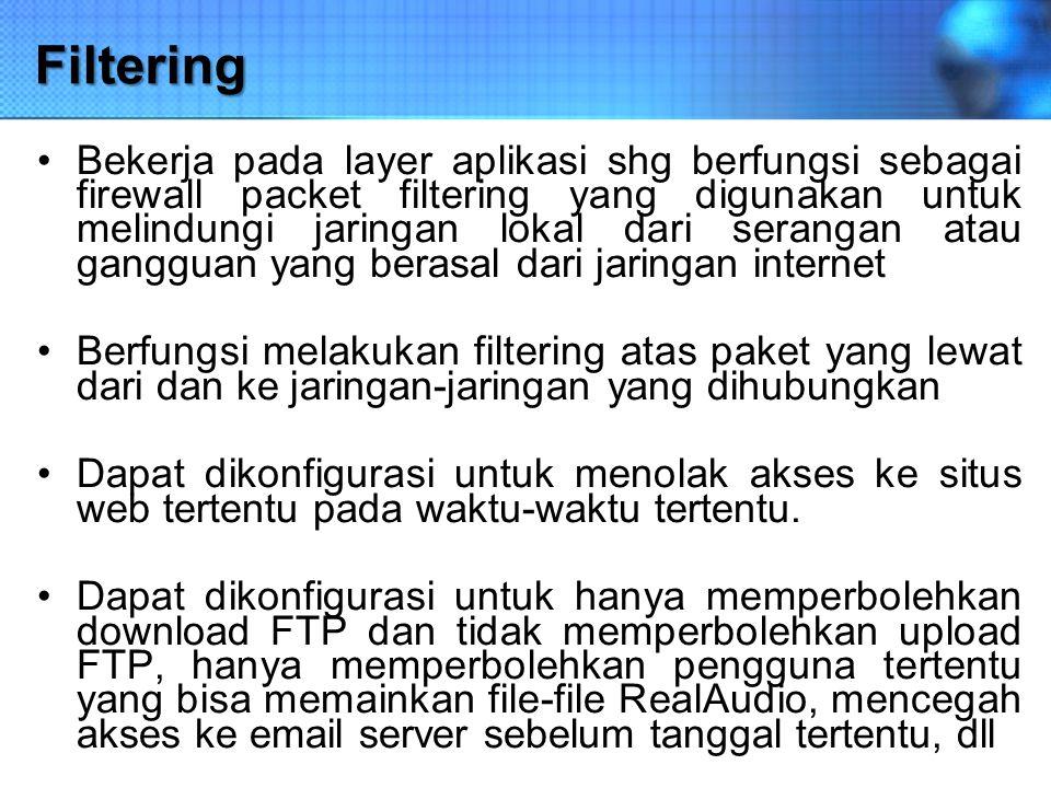 Caching Proxy server memiliki mekanisme penyimpanan obyek-obyek yang sudah pernah diminta dari server- server di internet Proxy server yang melakukan proses diatas biasa disebut cache server Mekanisme caching akan menyimpan obyek-obyek yang merupakan hasil permintaan dari dari para pengguna, yang didapat dari internet.