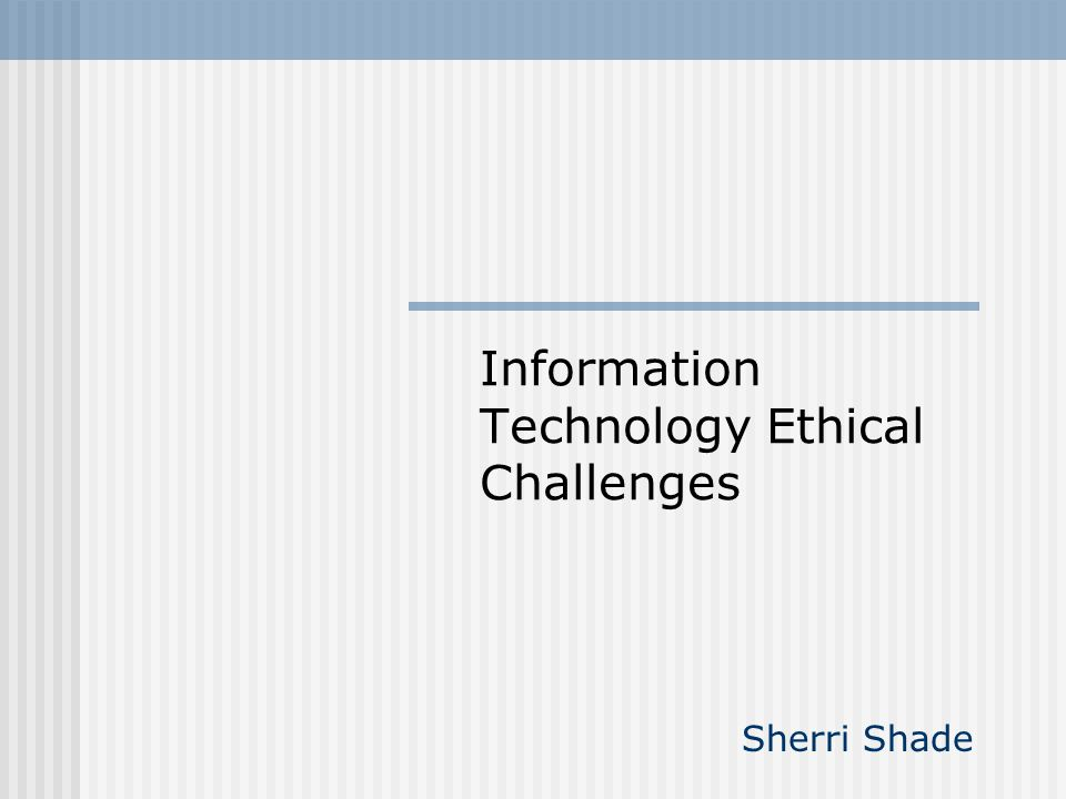Conclusion: Some Ideas to Ponder Computer ethics today is now a global effort The gap among the rich and poor nations, rich and poor citizens exists.