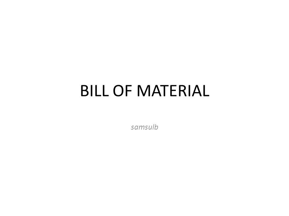 BILL OF MATERIAL samsulb