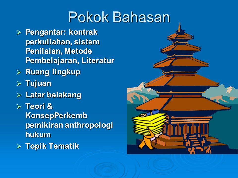 Hukum sebagai produk kebudayaan Kebudayaan ideal Nilai-norma-tradisi-adat FUNGSI HUKUM Menjaga 1.