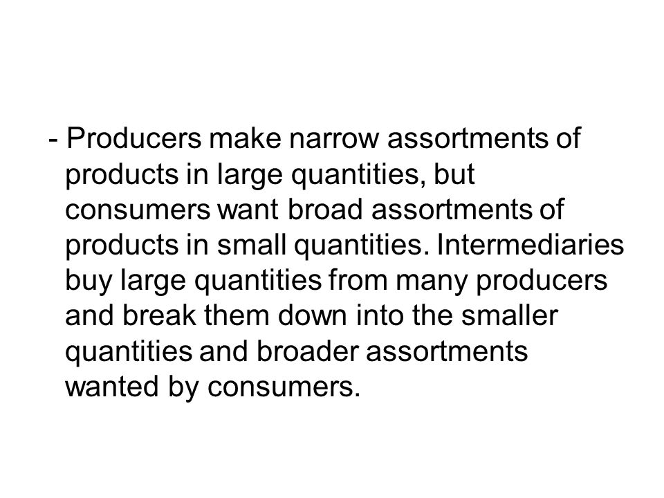 Channel 4 : Contains 3 intermediary levels : In the meat packing industry, jobbers buy from wholesalers and sell to smaller retailers who are not served by wholesalers