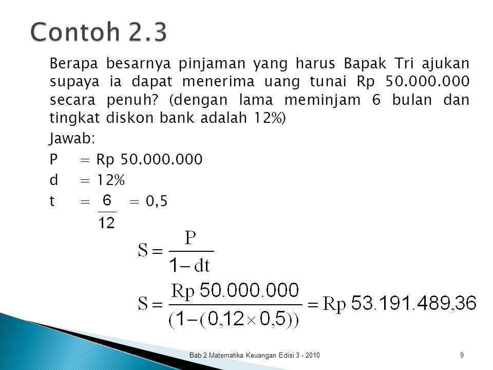 Berapa besarnya pinjaman yang harus Bapak Tri ajukan supaya ia dapat menerima uang tunai Rp 50.000.000 secara penuh? (dengan lama meminjam 6 bulan dan