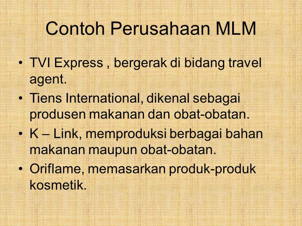 Contoh Perusahaan MLM TVI Express, bergerak di bidang travel agent.