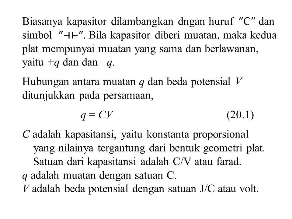 Muatan awal q 0 dibagai untuk dua kapasitor C 1 dan C 2, sehingga q 0 = q 1 + q 2 C 1 V 0 = C 1 V + C 2 V