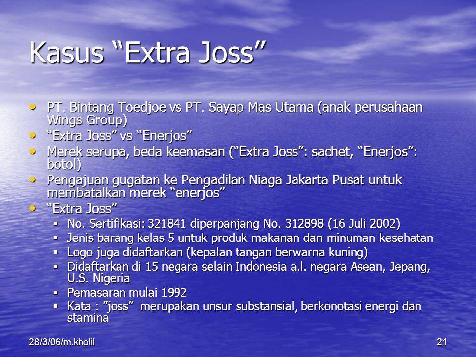 """28/3/06/m.kholil21 Kasus """"Extra Joss"""" PT. Bintang Toedjoe vs PT. Sayap Mas Utama (anak perusahaan Wings Group) PT. Bintang Toedjoe vs PT. Sayap Mas Ut"""