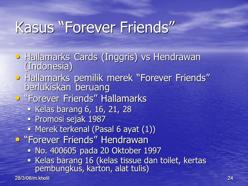 """28/3/06/m.kholil24 Kasus """"Forever Friends"""" Hallamarks Cards (Inggris) vs Hendrawan (Indonesia) Hallamarks Cards (Inggris) vs Hendrawan (Indonesia) Hal"""