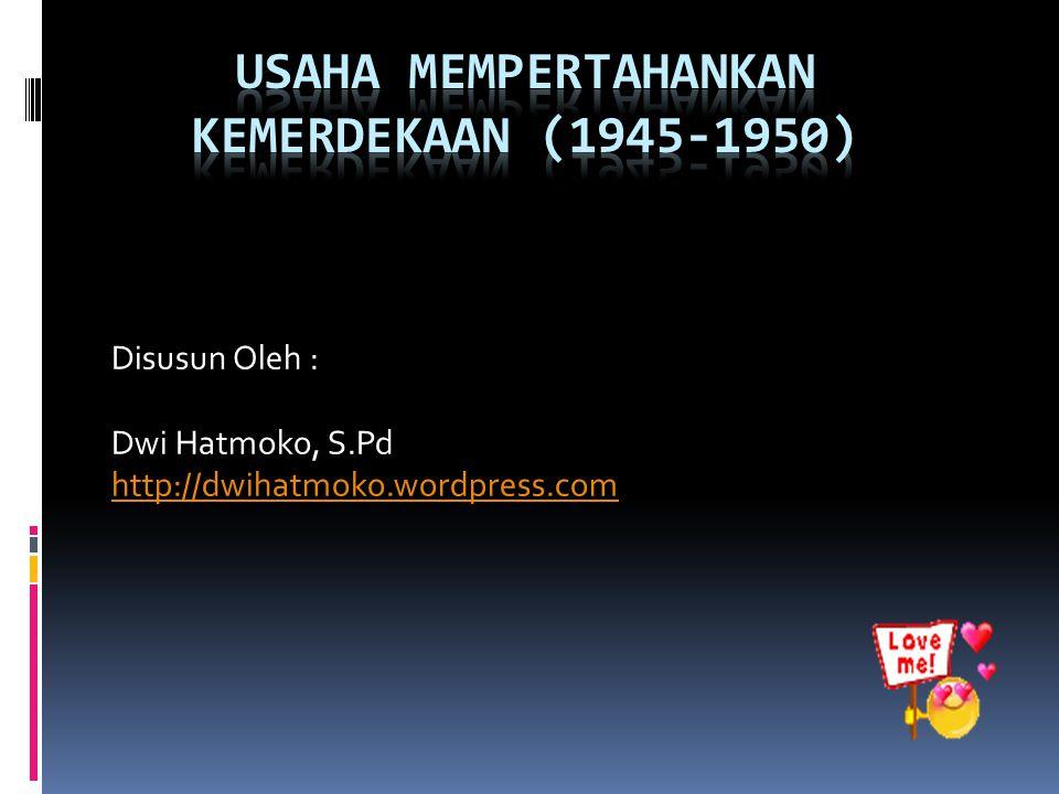 PERJUANGAN DIPLOMASI  Perundingan Linggajati 10-11-1946 Perundingan Linggajati 10-11-1946  Perundingan Renville Perundingan Renville  Perundingan Roem Royen 14 -4-1949 Perundingan Roem Royen 14 -4-1949  Perundingan Inter Indonesia Perundingan Inter Indonesia  Konferensi Meja Bundar 27-12-1949 Konferensi Meja Bundar 27-12-1949