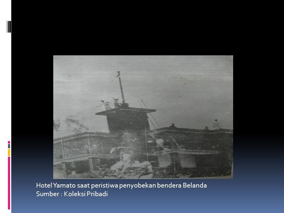 Hotel Yamato saat peristiwa penyobekan bendera Belanda Sumber : Koleksi Pribadi