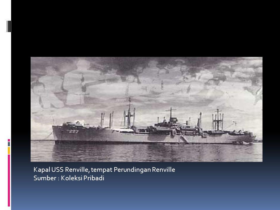 Kapal USS Renville, tempat Perundingan Renville Sumber : Koleksi Pribadi