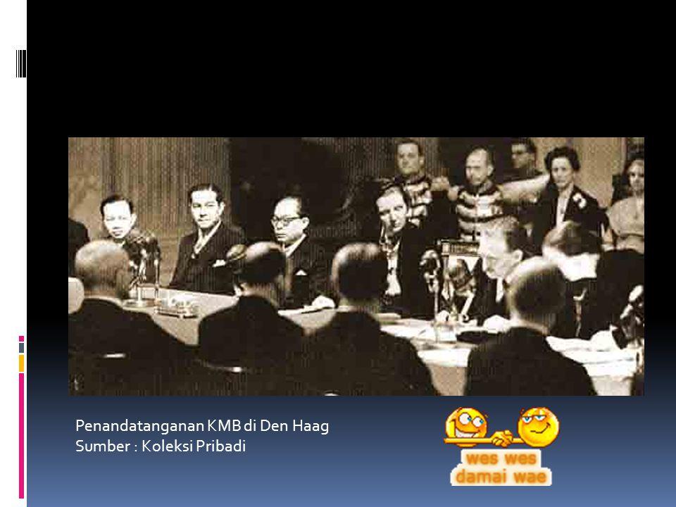 Penandatanganan KMB di Den Haag Sumber : Koleksi Pribadi