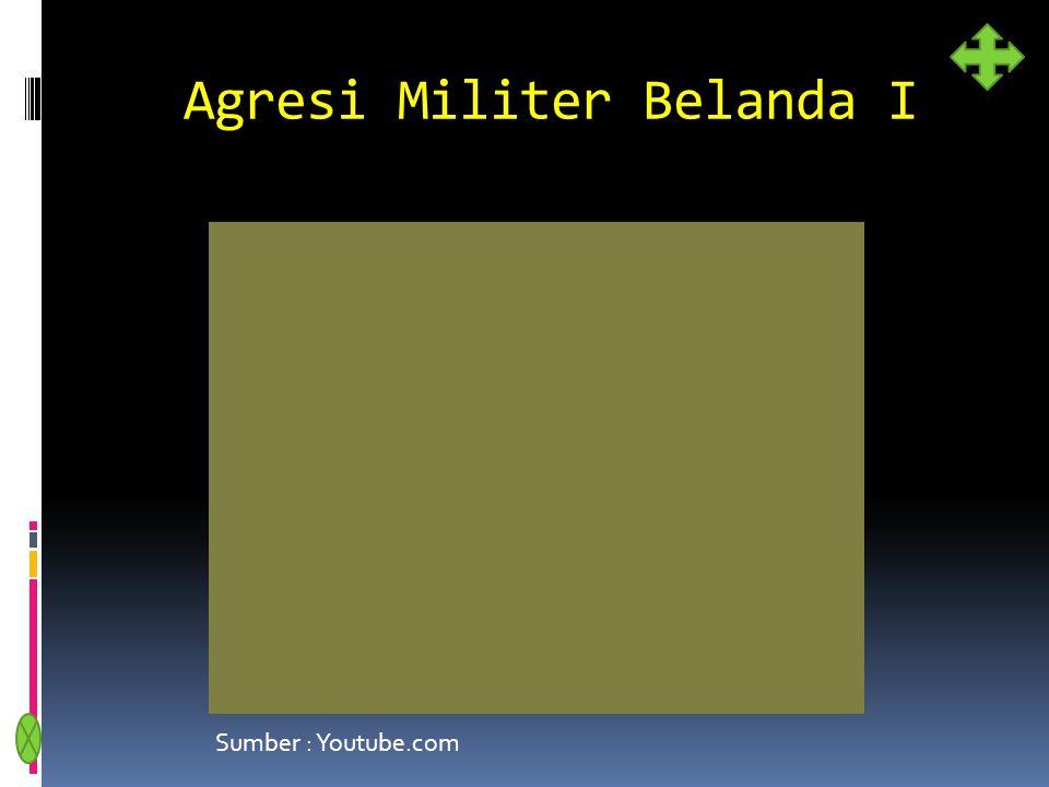 Agresi Militer Belanda I Sumber : Youtube.com