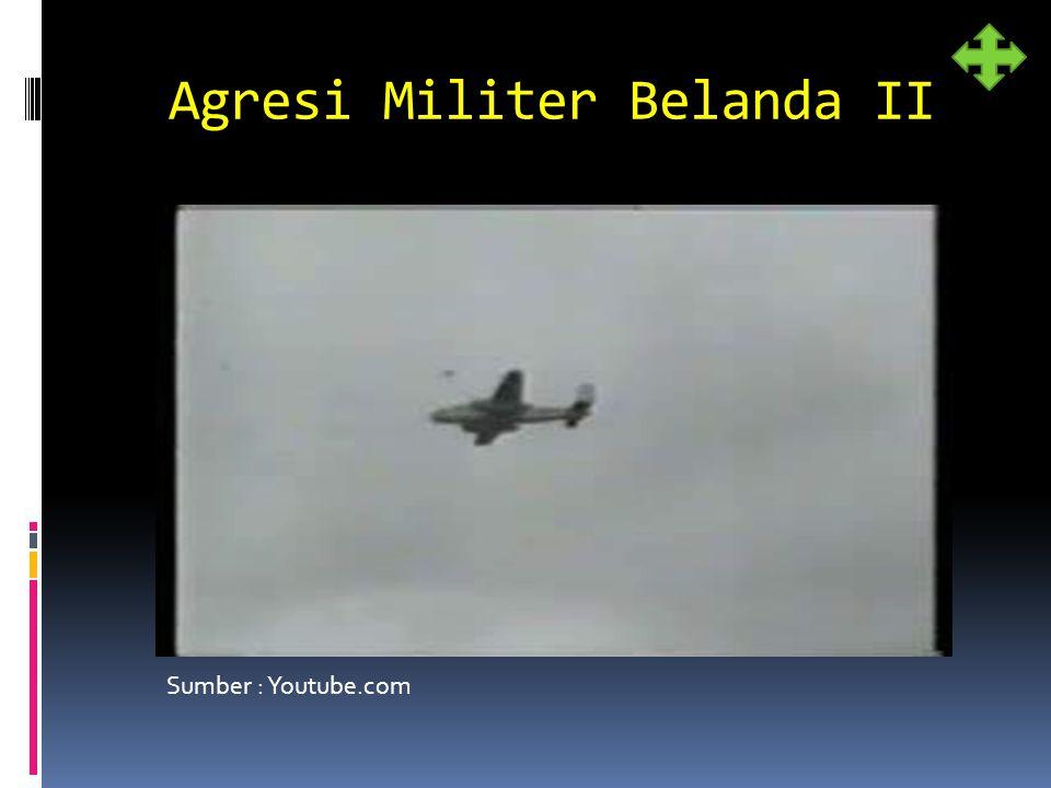 Agresi Militer Belanda II Sumber : Youtube.com