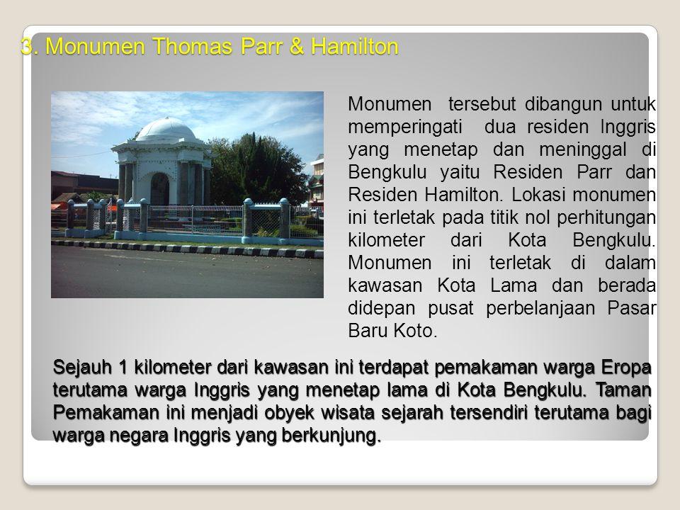 2. Pecinaan (Kota Tua) Berhadapan dengan Benteng Malborough di pusat Kota Bengkulu yang merupakan salah satu pusat perdagangan yang ramai. Bangunan- b