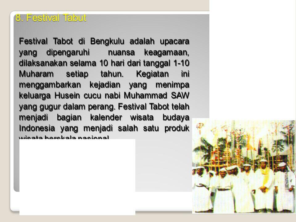 7. Museum Daerah Bengkulu Terletak disisi selatan jalan utama Kota Bengkulu, berdekatan dengan kawasan perkantoran Pemerintah Propinsi Bengkulu. Di mu