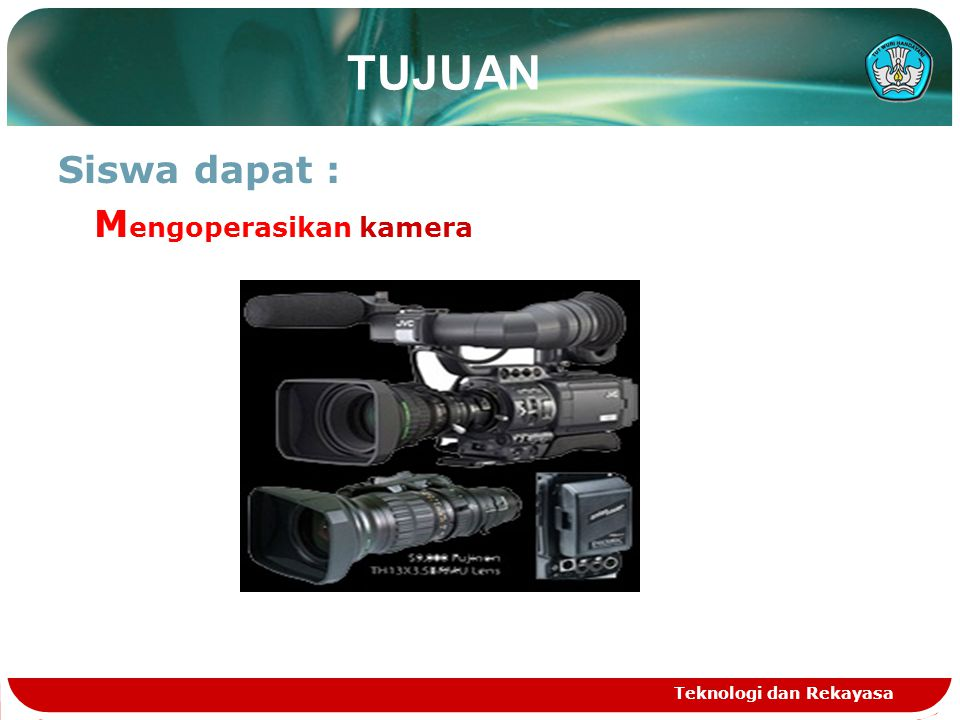 Teknologi dan Rekayasa Mengoperasikan Manual Zoom 1.Kamera digerakkan lebih dekat pada subyek kemudian diperbesar(sama dengan pembingkaian).