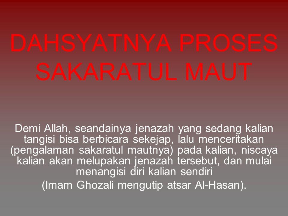 Datangnya Kematian Menurut Al Qur an 1.