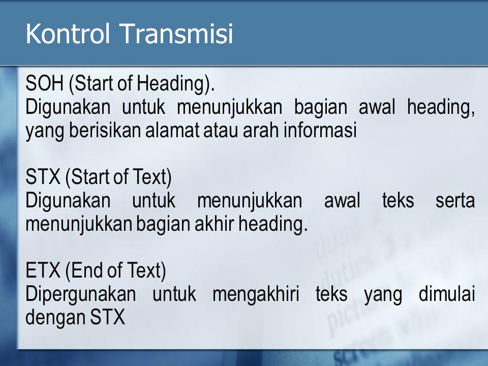 Kontrol Transmisi SOH (Start of Heading).
