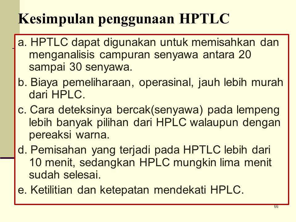 Kesimpulan penggunaan HPTLC a.