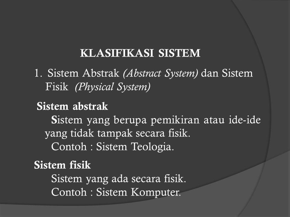 KLASIFIKASI SISTEM 1.