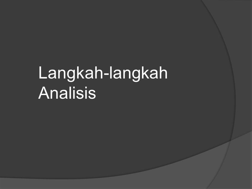 Langkah-langkah Analisis