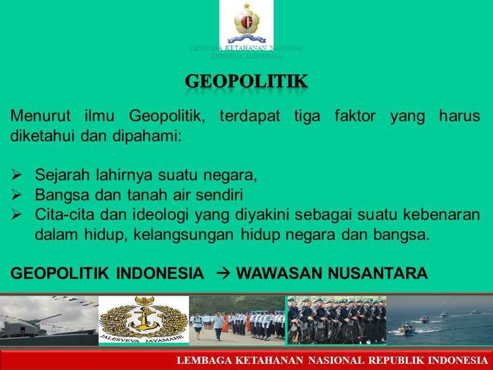 Dr. H. Syahrial / Pkn1 GEOPOLITIK INDONESIA Pert. 12 Pert. 12.