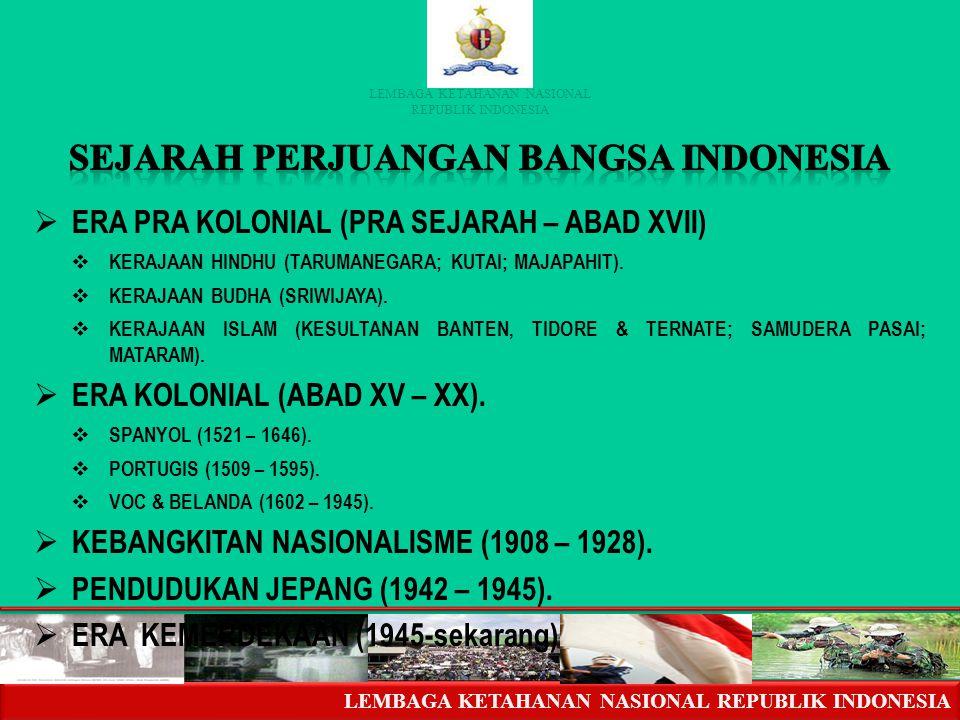 LEMBAGA KETAHANAN NASIONAL REPUBLIK INDONESIA LEMBAGA KETAHANAN NASIONAL REPUBLIK INDONESIA - POSISI STRATEGIS - SILANG DUNIA (RUTE TRADISIONAL) DUA S