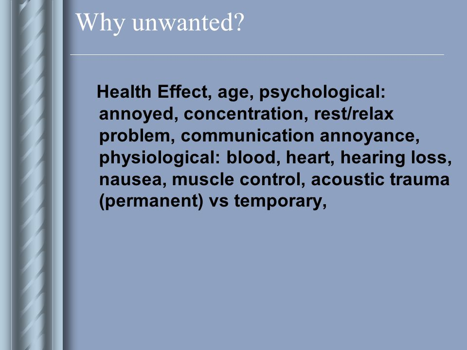 Why unwanted.