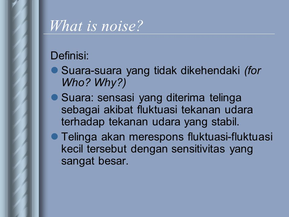 Properties of noise?