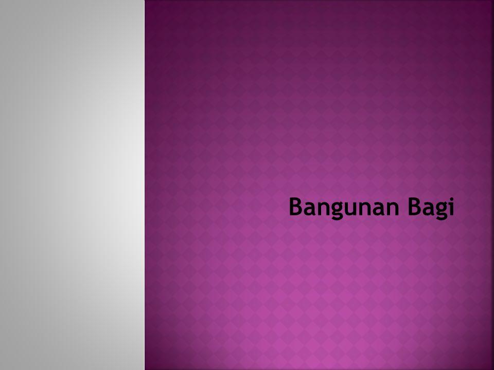  Bangunan Bagi: bangunan yang membagi dari saluran primer sekunder.