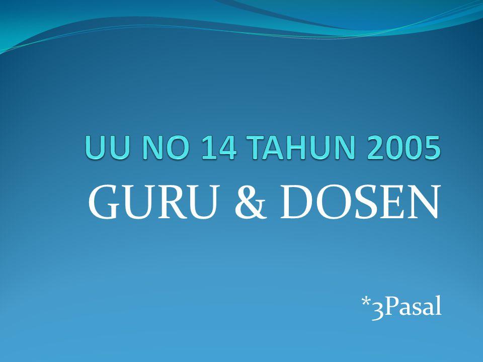 GURU & DOSEN *3Pasal