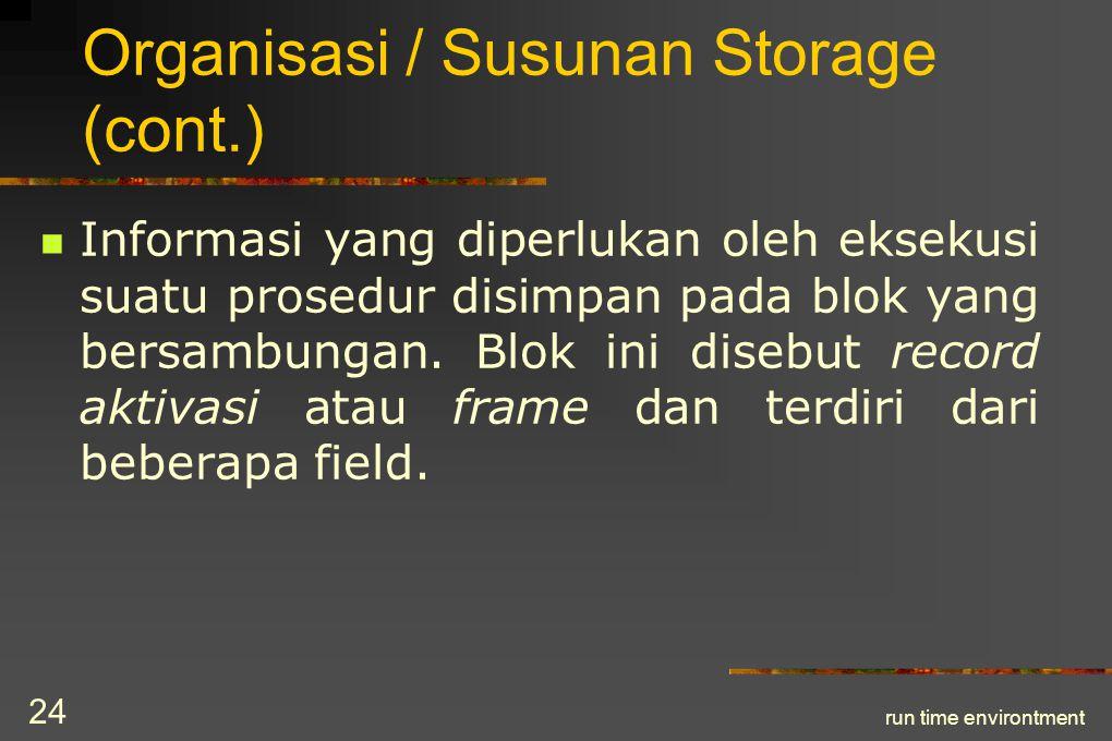 run time environtment 25 Organisasi / Susunan Storage (cont.)