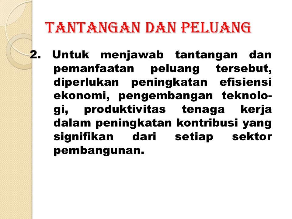 TANTANGAN DAN PELUANG 2.