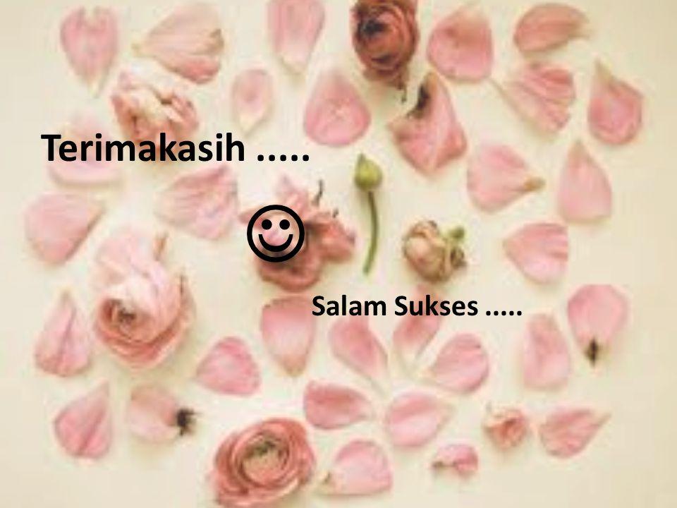 Terimakasih..... Salam Sukses.....