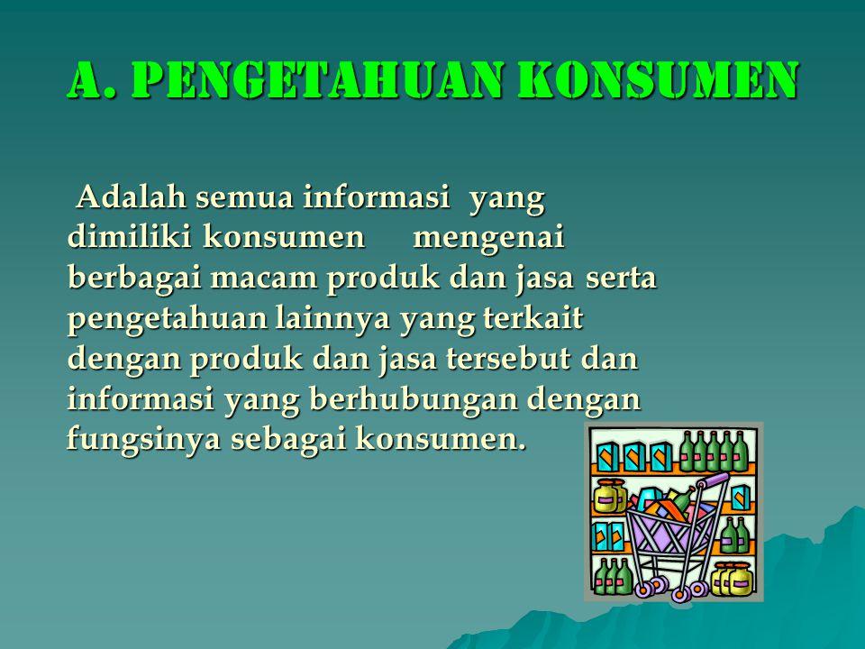 B.JENIS PENGETAHUAN a. Ahli Psikologi Kognitif : 1.